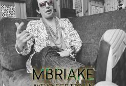 MBRIAKE - Avevo scritto un altro pezzo ma...