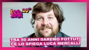 Tra 50 anni saremo fottuti! Ce lo spiega Luca Mercalli